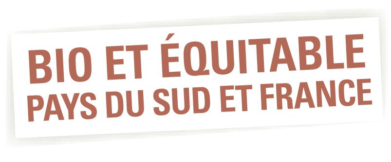 bio et équitable Pays du Sud et France
