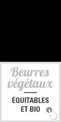 beurres végétaux équitables et bio