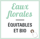 eaux florales équitables et bio