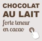 chocolat au lait forte teneur en cacao